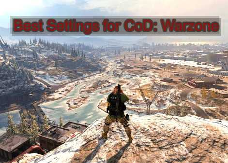 Best Settings For Warzone
