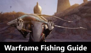Warframe Fishing Guide - Best Spears, Spots, and Rare Fish